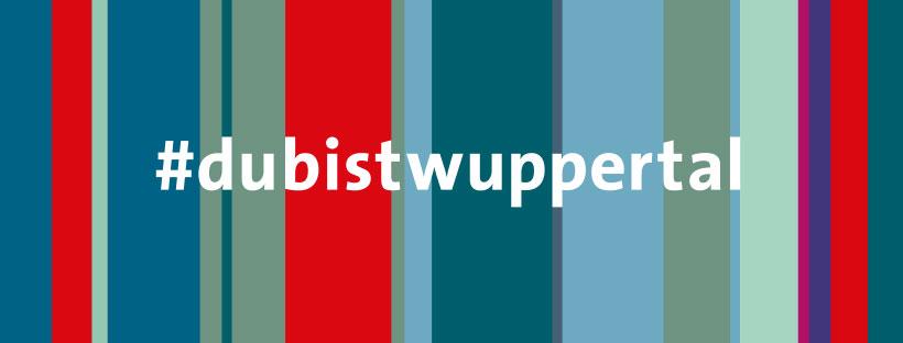 #dubistwuppertal